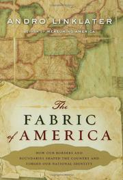 THE FABRIC OF AMERICA by Andro Linklater