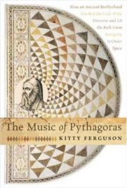 THE MUSIC OF PYTHAGORAS by Kitty Ferguson