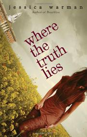 WHERE THE TRUTH LIES by Jessica Warman