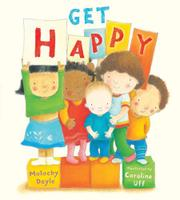 GET HAPPY by Malachy Doyle
