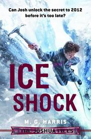 ICE SHOCK by M.G. Harris