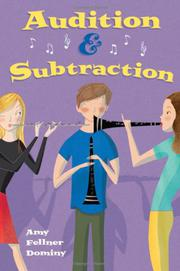 AUDITION & SUBTRACTION by Amy Fellner Dominy