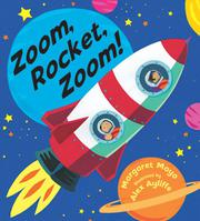 ZOOM, ROCKET, ZOOM! by Margaret Mayo