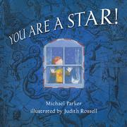 YOU ARE A STAR! by Michael Parker