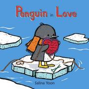 PENGUIN IN LOVE by Salina Yoon