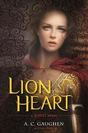 LION HEART by A.C. Gaughen