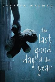 THE LAST GOOD DAY OF THE YEAR by Jessica Warman