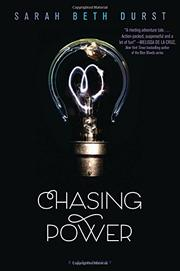CHASING POWER by Sarah Beth Durst