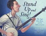STAND UP AND SING! by Susanna Reich
