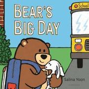 BEAR'S BIG DAY by Salina Yoon