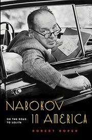 NABOKOV IN AMERICA by Robert Roper