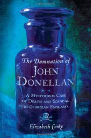 THE DAMNATION OF JOHN DONELLAN by Elizabeth Cooke