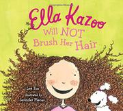 Cover art for ELLA KAZOO WILL NOT BRUSH HER HAIR