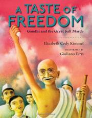 A TASTE OF FREEDOM by Elizabeth Cody Kimmel