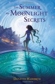 Cover art for THE SUMMER OF MOONLIGHT SECRETS