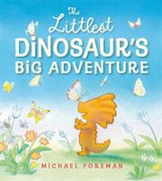 Book Cover for THE LITTLEST DINOSAUR'S BIG ADVENTURE