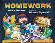 HOMEWORK by Arthur Yorinks