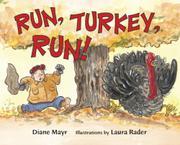 RUN, TURKEY, RUN! by Diane Mayr