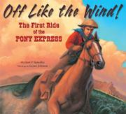 OFF LIKE THE WIND! by Michael P. Spradlin