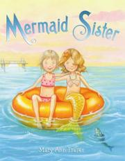 MERMAID SISTER by Mary Ann Fraser