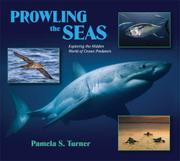 PROWLING THE SEAS by Pamela S. Turner
