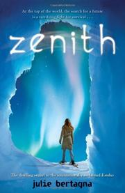 ZENITH by Julie Bertagna