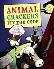 Book Cover for ANIMAL CRACKERS FLY THE COOP