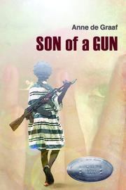 SON OF A GUN by Anne de Graaf