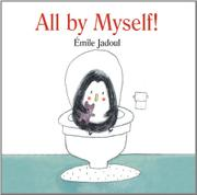 ALL BY MYSELF! by Émile Jadoul