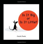 IS IT BIG OR IT IS LITTLE? by Claudia Rueda