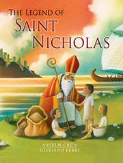THE LEGEND OF ST. NICHOLAS by Anselm Grün