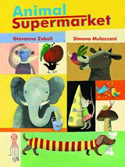 ANIMAL SUPERMARKET by Giovanna Zoboli