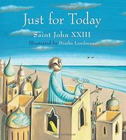 JUST FOR TODAY by St. John XXIII