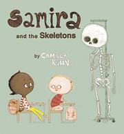 SAMIRA AND THE SKELETONS by Camilla Kuhn