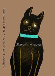 SCOUT'S HEAVEN by Bibi Dumon Tak