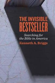 THE INVISIBLE BESTSELLER by Kenneth A. Briggs