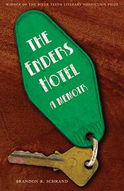 THE ENDERS HOTEL by Brandon R. Schrand