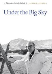 UNDER THE BIG SKY by Jackson J. Benson