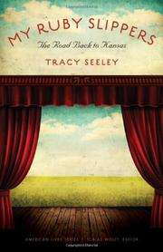 MY RUBY SLIPPERS by Tracy Seeley