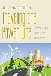 TRAVELING THE POWER LINE by Julianne Couch
