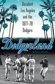 DODGERLAND by Michael Fallon