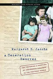 A GENERATION REMOVED by Margaret D. Jacobs