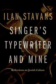 SINGER'S TYPEWRITER AND MINE by Ilan Stavans