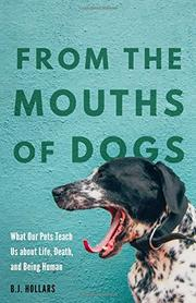 FROM THE MOUTHS OF DOGS by B.J. Hollars