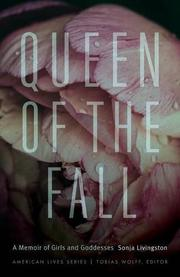 QUEEN OF THE FALL by Sonja Livingston