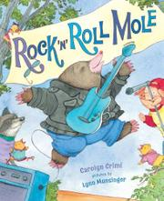 ROCK 'N' ROLL MOLE by Carolyn Crimi