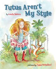 TUTUS AREN'T MY STYLE by Linda Skeers