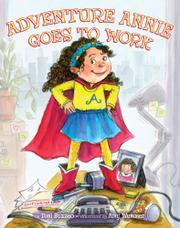 Book Cover for ADVENTURE ANNIE GOES TO WORK