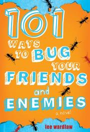 Book Cover for 101 WAYS TO BUG YOUR FRIENDS AND ENEMIES
