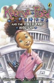 Book Cover for KEENA FORD AND THE FIELD TRIP MIX-UP